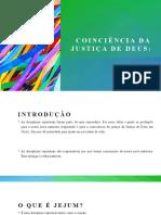 COINCIÊNCIA DA JUSTIÇA DE DEUS - JEJUM