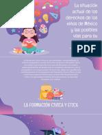La situación actual de los derechos de los niños de México y las posibles vías para su atención