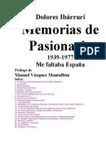 Ibarruri, Dolores - Memorias de Pasionaria 1939-1977 Me faltaba España. Formación Comunista IEML.pdf