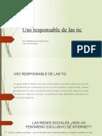 Uso Responsable de Las Tic
