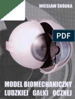 """Wiesław Śródka """"Model biomechaniczny ludzkiej gałki ocznej"""" 2010 rok"""