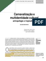 MIRANDA, Dilmar - Carnavalização emultidentidade culturalantropofagia e tropicalismo - Tempo Social; Rev. Sociol. USP, S. Paulo, 9(2)- 125-154, outubro de 1997.