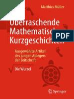 """Überraschende Mathematische Kurzgeschichten_ Ausgewählte Artikel des jungen Ablegers der Zeitschrift """"Die Wurzel""""  ( PDFDrive )"""