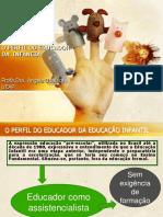 O PERFIL DO EDUCADOR DA EDUCAÇÃO INFANTIL.pdf