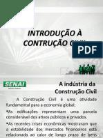AULA 01 - INTRODUÇÃO A CONSTRUÇÃO CIVIL
