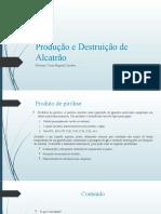 4_Produção e Destruição de Alcatrão-rev3