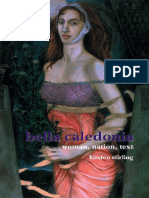 Kirsten Stirling - Bella Caledonia_ Woman, Nation, Text. (SCROLL_ Scottish Cultural Review of Language & Literature) (2008).pdf