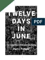 Twelve Days in June