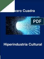 HIPERINDUSTRIA CULTURAL