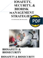 6 - BIOSAFETY, BIOSECURITY, & BIORISK MANAGEMENT STRATEGIES