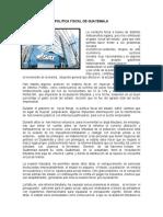 POLITICA FISCAL DE GUATEMALA.docx