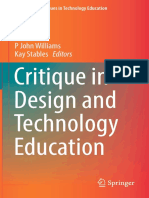 Williams, P. J., & Stables, K. (Eds.). (2017). Critique in Design and Technology Education. Contemporary Issues in Technology Education