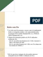 3. Redes sem fio e Redes Opticas de Acesso.pptx