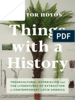 00 BOOK - Hoyos Hector - Things_with_a_History_Transcultural_Materialism_and the Literatures of Extraction in Contemporary Latin America.pdf