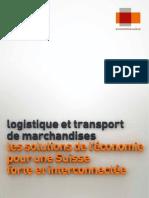 2015.03.10 Logistique et transport de marchandises, etude Economiesuisse
