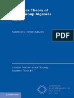 [London mathematical society student texts 91 _ 92] Linckelmann, Markus - The block theory of finite group algebras. Vol.1 (2018, Cambridge University Press) - libgen.lc.pdf