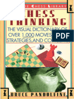 Chess Thinking The Visual Dictionary of Chess Moves, Rules, Strategies and Concepts - Bruce Pandolfini (1995).pdf