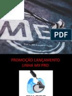 Apresentação PROMOÇÃO DISPLAY MX