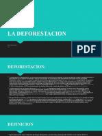 LA DEFORESTACIONKH.pptx