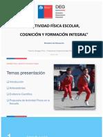 PRESENTACION ACTIVIDAD FÍSICA ESCOLAR, COGNICIÓN Y FORMACIÓN INTEGRAL 6 DE AGOSTO