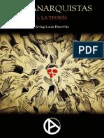 Horowitz, Irving Louis - Los Anarquistas I. La Teoría [Anarquismo en PDF]