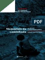 Memoriais da caminhada em direção à universidade pública