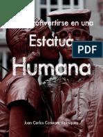 Como Convertirse En Una Estatua Humana