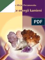 Chrzanowska A. - Tajemnice energii kamieni.pdf