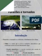 Como se formam os furacões e tornados