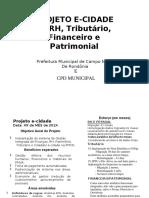 PROJETO E-CIDADE rh FINANCEIRO TRIBUTARIO E PARIMONIAL PMCN RO