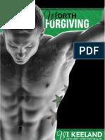 3. Worth Forgiving - Vi Keeland