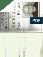 Baumman, Zygmunt - Para qué sirve realmente... un sociólogo