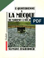Slimane Zeghidour - La Vie quotidienne a la Mecque de Mahomet à nos jours-Hachette (1989).pdf