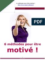 6 méthodes pour être motivé