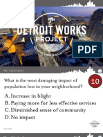 Detroit Works Project - Why Change - Results 01/27/2011