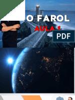 Aula 01 - 0 FAROL