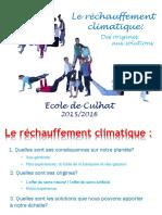 Le réchauffement climatique des origines aux solutions -Culhat 2016