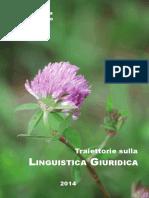 Manuel Barbera, Marco Carmelo, Cristina Onest - Traiettorie sulla Linguistica Giuridica - 2014.pdf