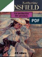 """""""La oscilación del péndulo"""" de Katherine Mansfield - Nota Preliminar de Daniel Freidemberg-"""