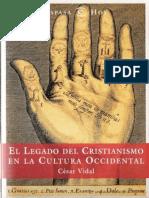 El legado del cristianismo en la cultura o - Cesar Vidal