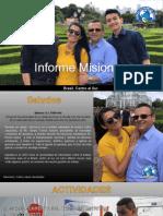 Informe Misionero de Brasil Sur. Julio 2020