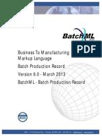 BatchML-V0600-BatchProductionRecord