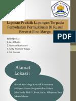 Laporan Praktik Lapangan Terpadu Pemukiman.pptx