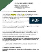 12-22-2013 -- EL MEJOR REGALO QUE PUDIERAS RECIBIR Notas del Sermon