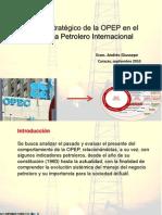 El Rol estrategico de la OPEP en el Sistema Petrolero Mundial - Andrés Giussepe