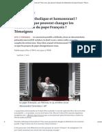 Vous êtes catholique et homosexuel_ Pour vous, que peuvent changer les déclarations du pape François _ Témoignez