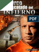 Cardona Jota - El narco - Rescatado del Infierno