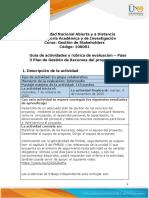 Guía de actividades y rúbrica de evaluación – Unidad 2 – Paso 3 – Planear y construir la gestión de los recursos del proyecto.pdf