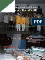 Pembangunan Kesehatan Masyarakat Desa (PKMD).ppt