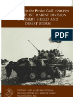 U.S. Marines in the Persian Gulf 19901991 With the 1st Marine Division in Desert Shield and Desert Storm